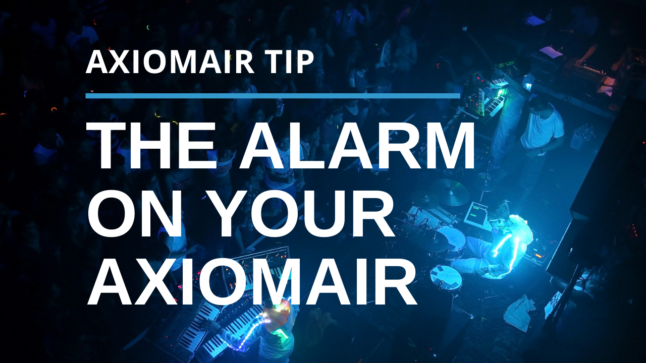 How To Use the Alarm on Your AxiomAir
