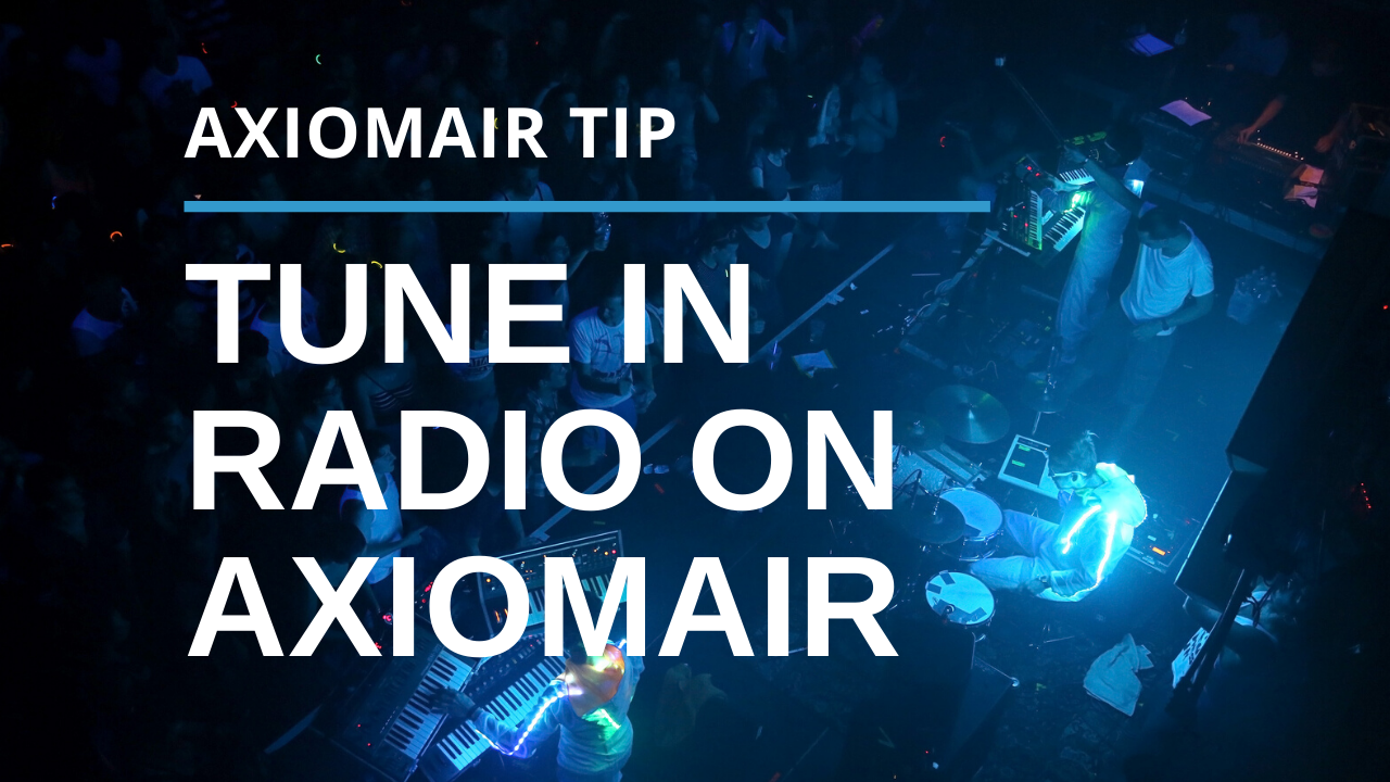 Use Tune In Radio on Your AxiomAir