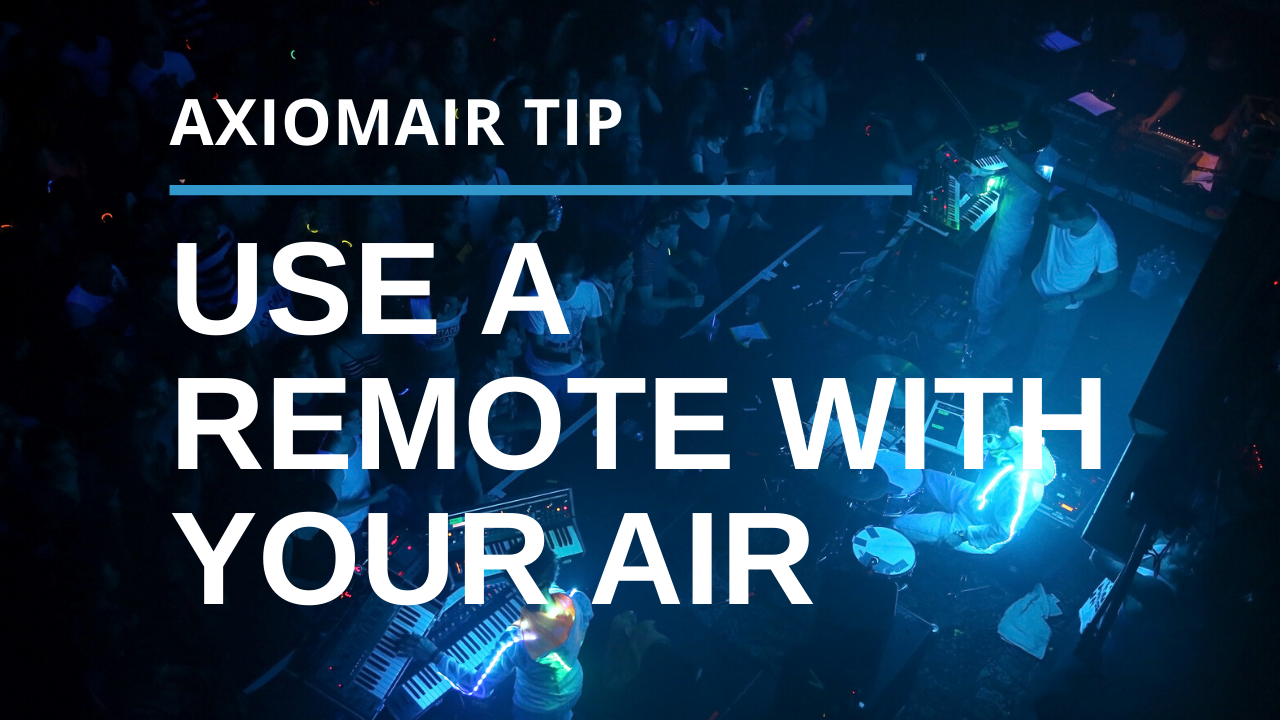 Use an IR Remote With Your AxiomAir
