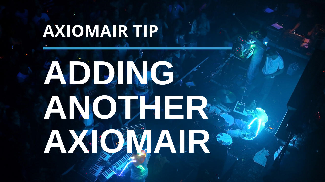 Adding a Second AxiomAir To Your System