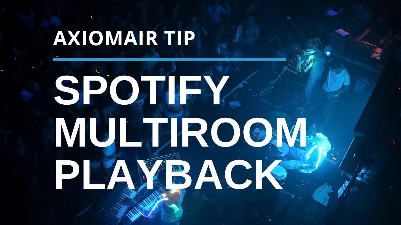 Get Spotify Multiple Speakers Playback