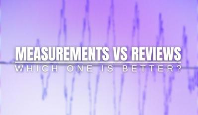 Speaker Measurements Vs. Subjective Speaker Reviews: Which One Is Better?