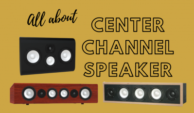 Your Center Channel Speaker Questions Answered