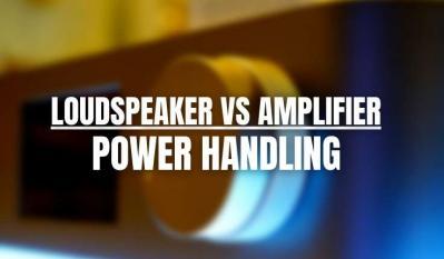 Speaker Power Handling vs Amplifier Power - Audio Myths